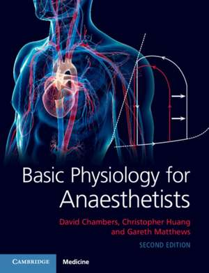 Basic Physiology for Anaesthetists de David Chambers