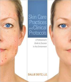 Skin Care Practices and Clinical Protocols imagine