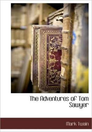 The Adventures of Tom Sawyer de Mark Twain