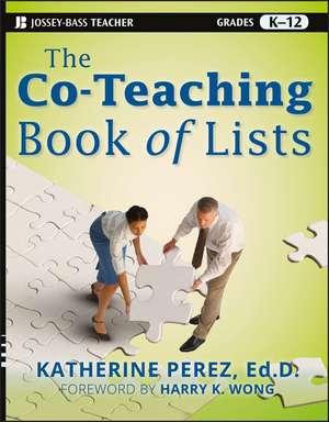 The Co–Teaching Book of Lists de Katherine D. Perez