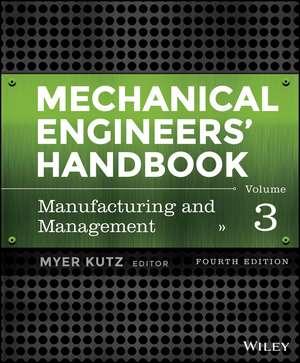 Mechanical Engineers′ Handbook, Volume 3