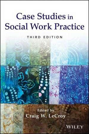 Case Studies in Social Work Practice