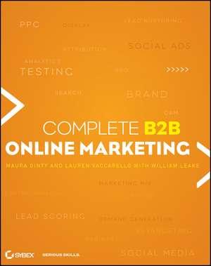 Complete B2B Online Marketing de William Leake