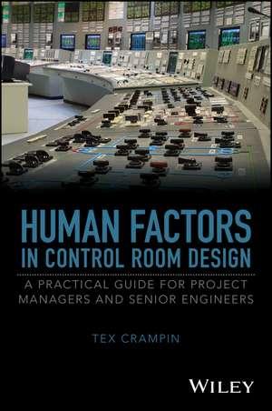 Human Factors in Control Room Design