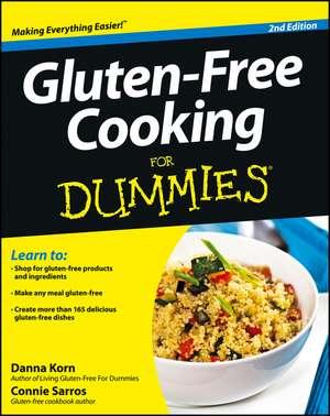 Gluten–Free Cooking For Dummies de Danna Korn