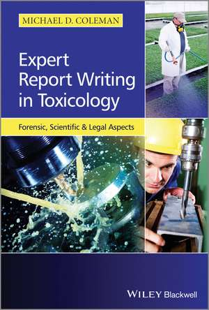 Expert Report Writing in Toxicology