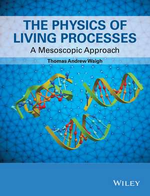 The Physics of Living Processes imagine