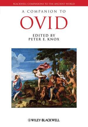 A Companion to Ovid de Peter E. Knox