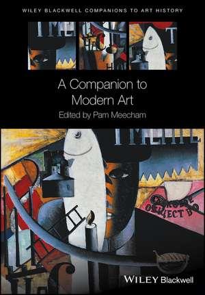 A Companion to Modern Art de Pam Meecham