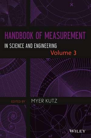 Handbook of Measurement in Science and Engineering, Volume 3