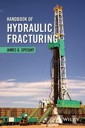 Handbook of Hydraulic Fracturing imagine
