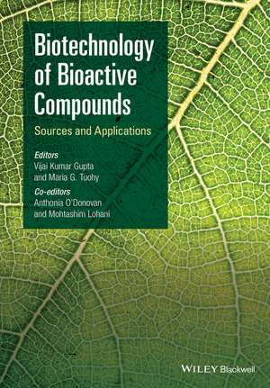 Biotechnology of Bioactive Compounds