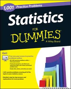 Statistics: 1 001 Practice Problems For Dummies (+