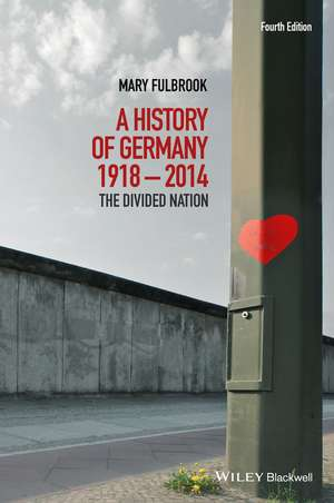 A History of Germany 1918 – 2014