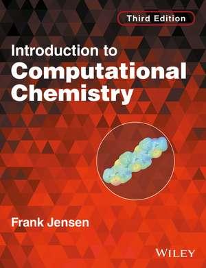 Introduction to Computational Chemistry de Frank Jensen