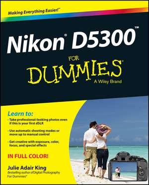 Nikon D5300 For Dummies de Julie Adair King