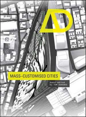 Mass–Customised Cities