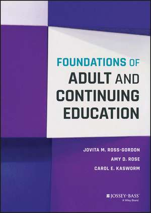 Foundations of Adult and Continuing Education de Jovita M. Ross–Gordon