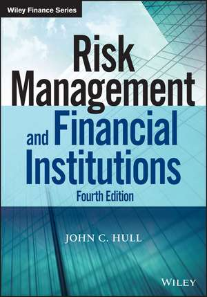 Risk Management and Financial Institutions de John C. Hull