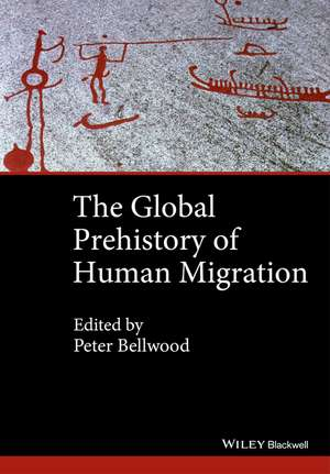 The Global Prehistory of Human Migration
