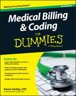 Medical Billing and Coding For Dummies
