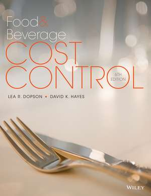Food and Beverage Cost Control de Lea R. Dopson