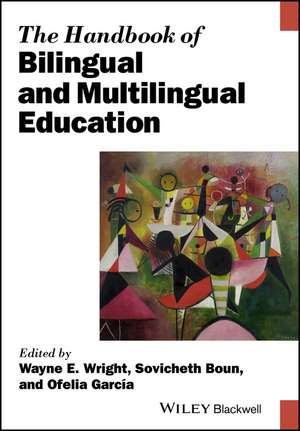 The Handbook of Bilingual and Multilingual Education