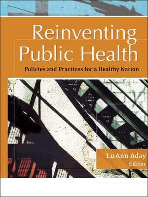 Reinventing Public Health