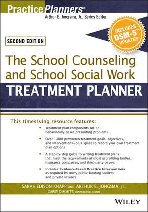The School Counseling and School Social Work Treatment Planner, with Dsm-5 Updates, 2nd Edition