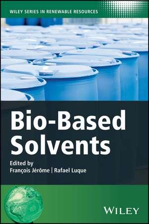 Bio–Based Solvents