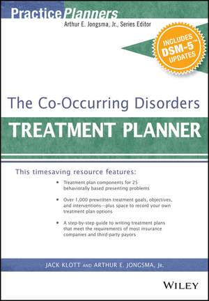 The Co–Occurring Disorders Treatment Planner, with DSM–5 Updates