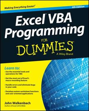 Excel VBA Programming For Dummies de John Walkenbach