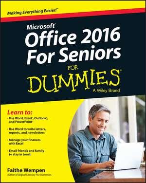 Office 2016 For Seniors For Dummies de Faithe Wempen