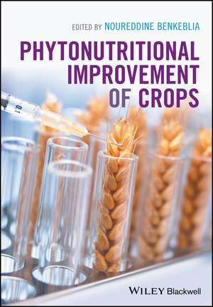 Phytonutritional Improvement of Crops