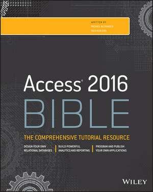 Access 2016 Bible de Michael Alexander