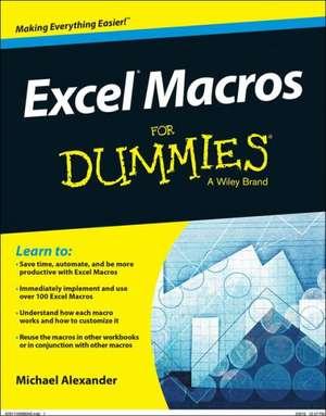 Excel Macros For Dummies de Michael Alexander