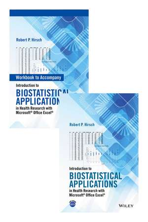 Introduction to Biostatistical Applications in Health Research with Microsoft® Office Excel® Set de Robert P. Hirsch