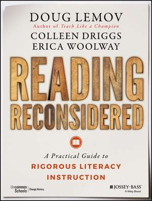 Reading Reconsidered: A Practical Guide to Rigorous Literacy Instruction de Doug Lemov