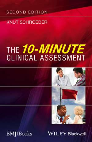 The 10–Minute Clinical Assessment
