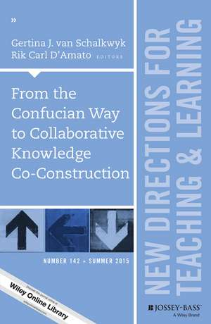 From the Confucian Way to Collaborative Knowledge Co–Construction