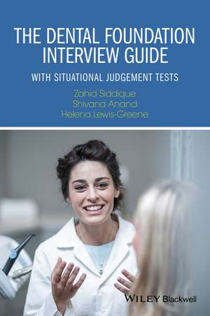 The Dental Foundation Interview Guide