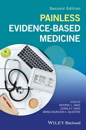 Painless Evidence–Based Medicine