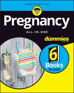 Pregnancy All–In–One For Dummies