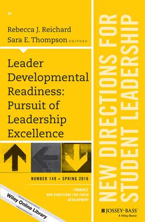 Leader Developmental Readiness: Pursuit of Leadership Excellence