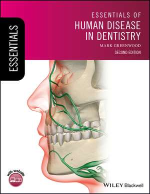 Essentials of Human Disease in Dentistry de Mark Greenwood