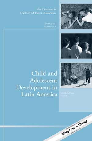 Child and Adolescent Development in Latin America