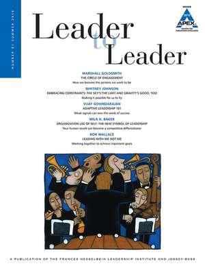 Leader to Leader (LTL), Volume 81, Summer 2016