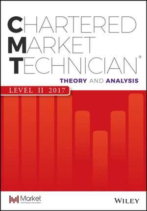 CMT Level II 2017: Theory and Analysis de Mkt Tech Assoc