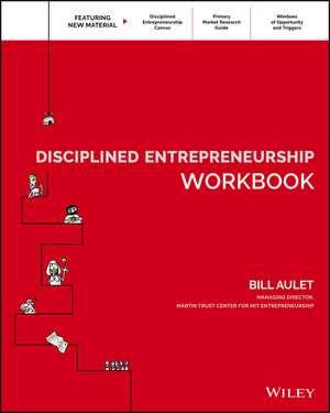 Disciplined Entrepreneurship Workbook de Bill Aulet