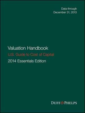 Valuation Handbook – U.S. Guide to Cost of Capital de Roger J. Grabowski